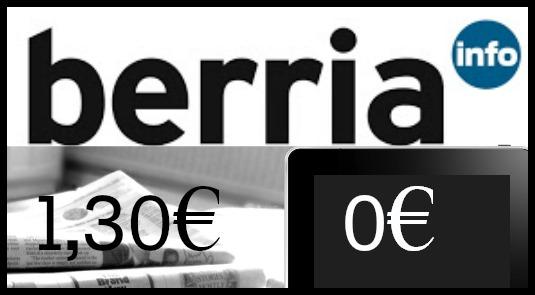 Berria egunkariak 1,30€ balio du astegunetan. Sarean doan irakur daiteke.