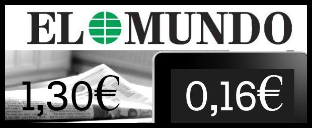 El Mundo 1,30 eurotan saltzen da kioskoan. Orbyt harpidetza oinarrizkoarekin 0,16€ balio du egunkariko edukiak webean irakurtzeak.