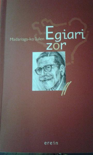 Egiari Zor - Madariagako Iulen