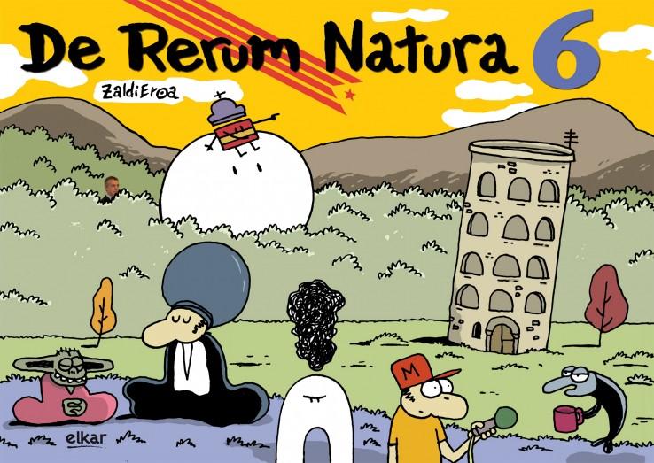 De Rerum Natura 6 Erosteko (Eta Irakurtzeko) Sei Arrazoi