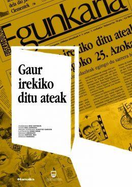 """""""Gaur irekiko ditu ateak"""" dokumentalaren estreinaldiak Euskal Herrian"""