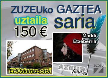 Maddi Etxeberriak lortu du uztaileko Zuzeu Gaztea Saria