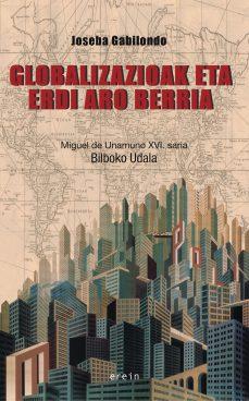 Globalizazioak eta Erdi Aro berriak, Joseba Gabilondo