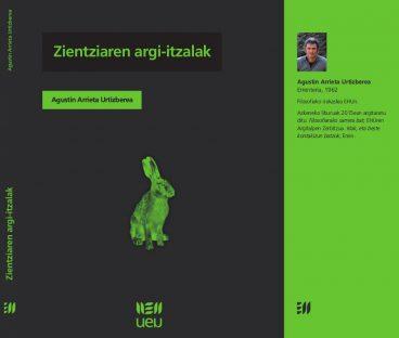 """Agustin Arrietaren """"Zientziaren argi-itzalak"""" liburua argitaratu du UEUk"""