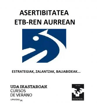 EHU(r)-ren udako ikastaroak: Asertibitatea ETBren aurrean