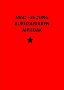 Mao Tzedung Buruzaguiaren Aiphuac