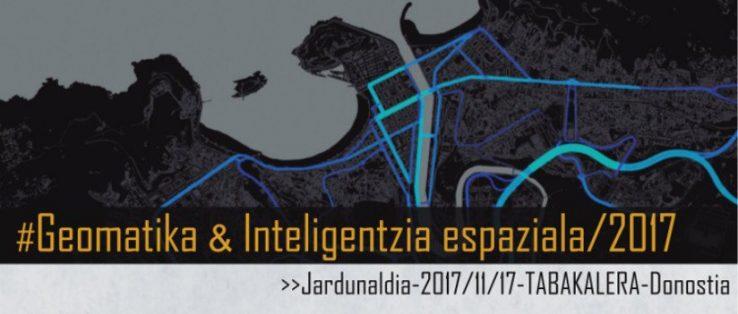 """""""Geomatika eta inteligentzia espaziala"""" jardunaldia 2017"""