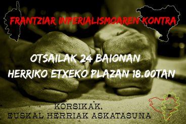 Elkarretaratzera deia: Frantziar inperialismoaren kontra Korsikak eta Euskal Herriak askatasuna!