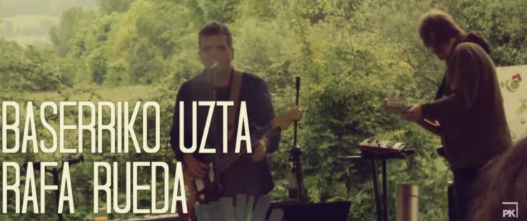 [Bideoa] Baserriko Uzta: 'Angel', Rafa Rueda