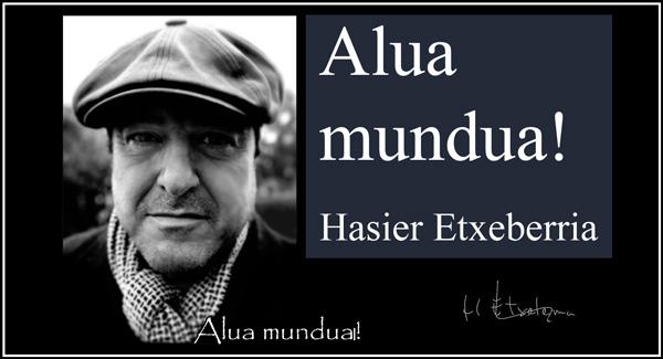 Hasier Etxeberria - alua mundua