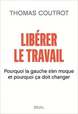 Thomas Coutrot-ren «Liberer le travail» liburuaren irakurketa ohar bi