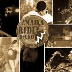 Amaika Rude Sound