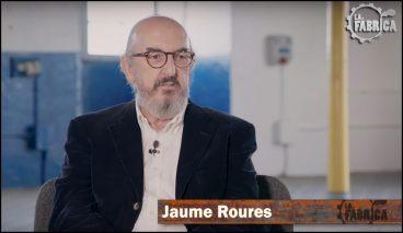 Jaume Roures Gabriel Rufianen La Fabrika saioan