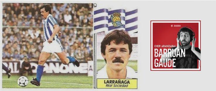 [Barruan Gaude] Juanan Larrañaga, Loiolako futbolaria