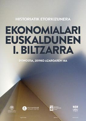 Ekonomialari Euskaldunen I. Biltzarra. Historiatik etorkizunera