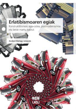 """""""Erlatibismoaren egiak"""" liburua idatzi du Andoni Olariaga filosofoak"""