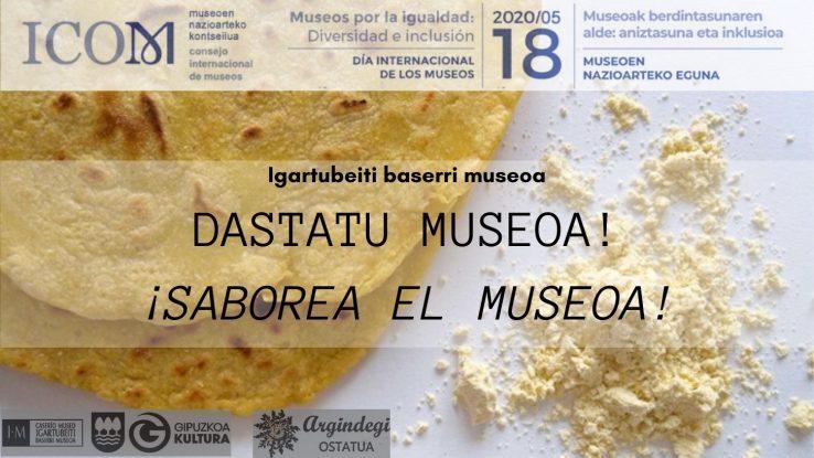 Dastatu Igartubeiti Museoa!