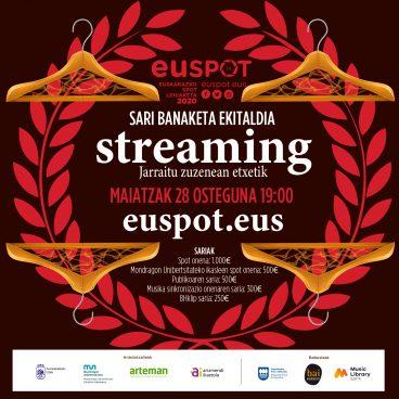 Maiatzaren 28an streaming bidez jakingo dugu zeintzuk diren EUSPOT lehiaketako irabazleak