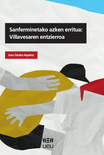 """""""Sanferminetako azken erritua: Villavesaren entzierroa"""" liburua idatzi du Josu Ozaitak"""