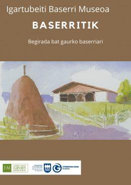 Baserritik: Begirada bat gaurko baserriari, Igartubeiti Baserri Museoko egitasmo berria