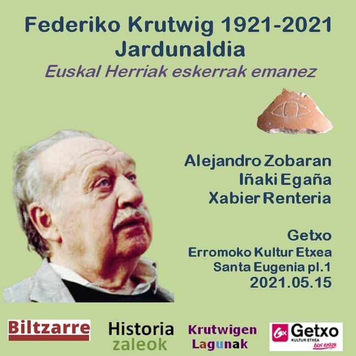 Krutwig Jardunaldia Federiko Krutwigen jaiotzaren mendeurrenaren jardunaldia 1921-2021