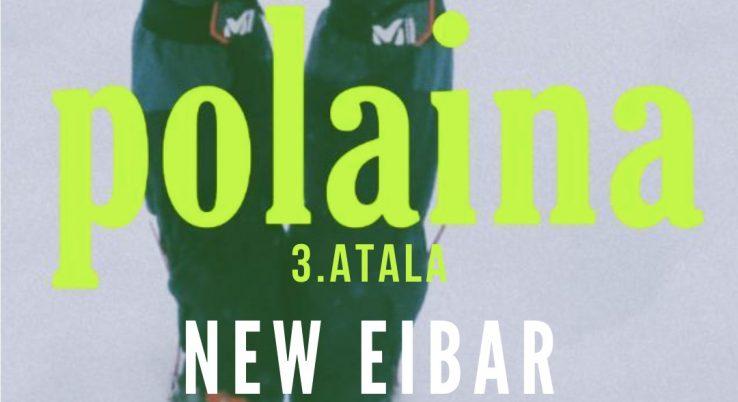 New Eibar [Polaina Podkasta 1×03]