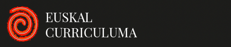Nola ulertzen dugun Euskal Curriculuma