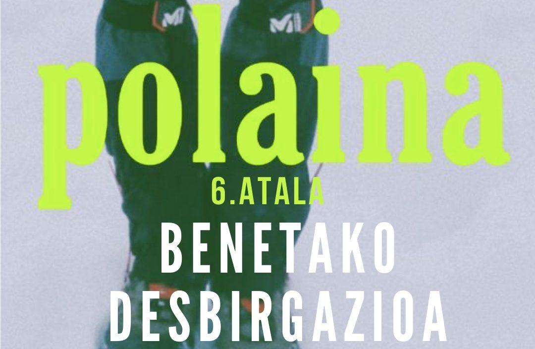 Benetako Desbirgazioa [Polaina Podkasta 1×06]