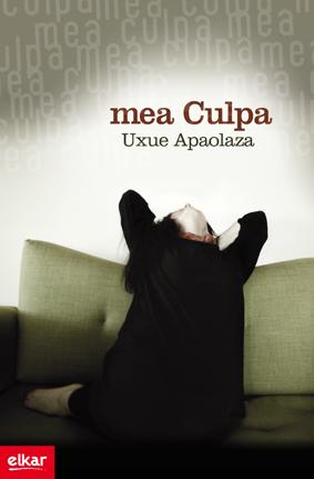 """Uxue Apaolazaren """"Mea Culpa"""" liburuaren azala"""