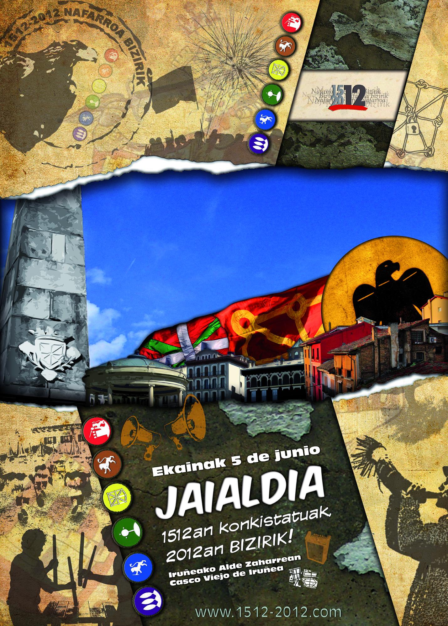 Ekainak 5, JAIALDIA: 1512an konkistatuak, 2012an BIZIRIK !