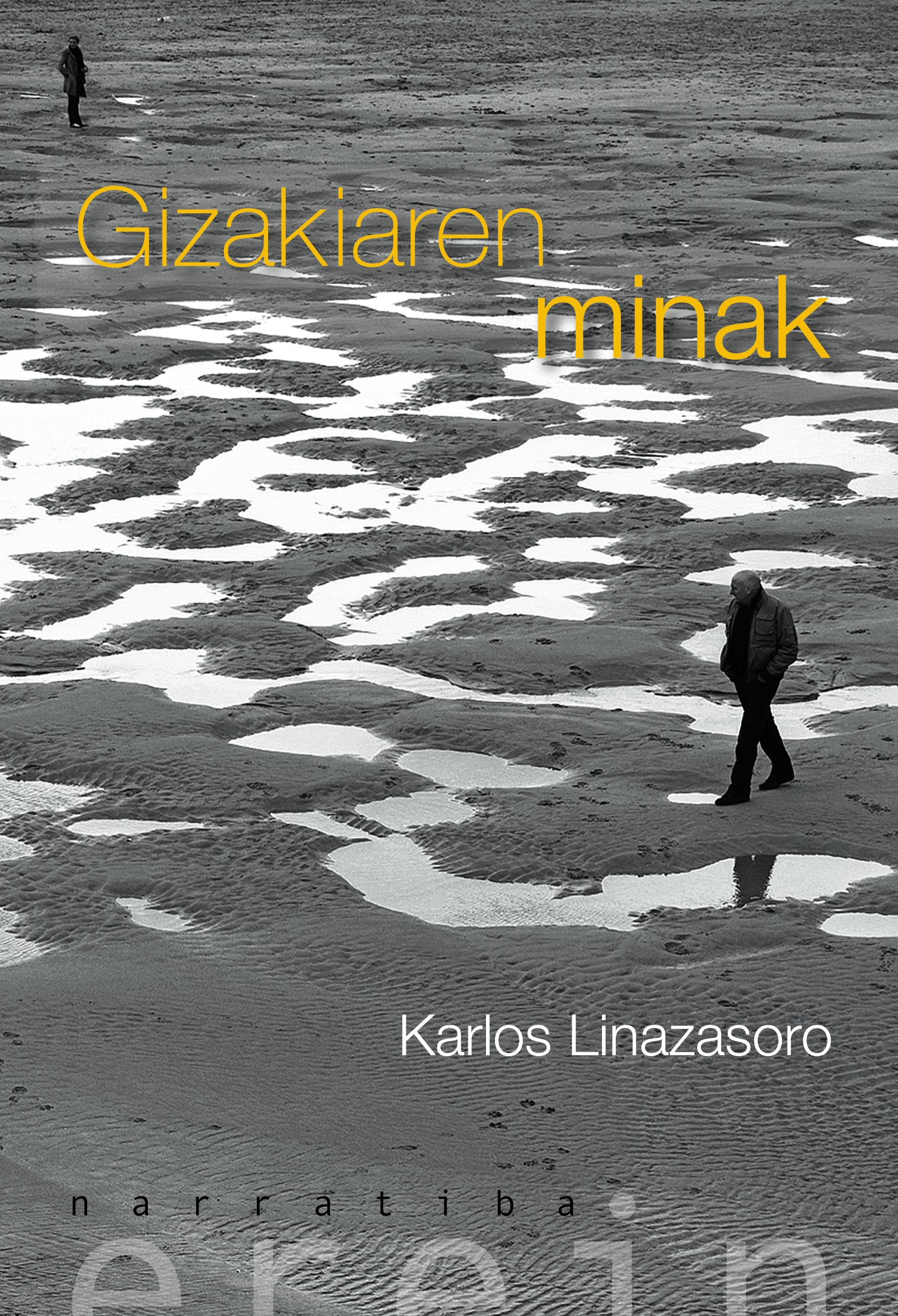 GIZAKIAREN MINAK. Karlos Linazasoro